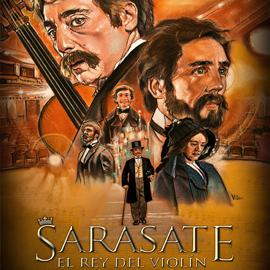 Sarasate – El rey del violín
